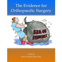 The Evidence for Orthopaedic Surgery & Trauma