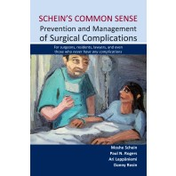 Schein's Common Sense Prevention and Management of Surgical Complications