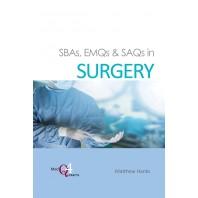 SBAs, EMQs & SAQs in SURGERY