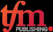 TFM Publishing